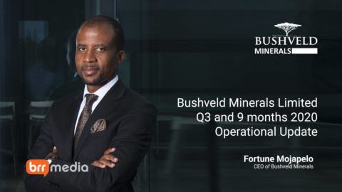 Bushveld Minerals Limited – Q3 and 9 months 2020 Operational Update