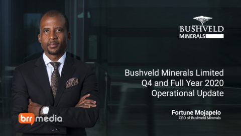Bushveld Minerals – Q4 and Full Year 2020 Operational Update